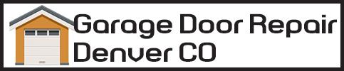 Garage Door Repair Denver CO